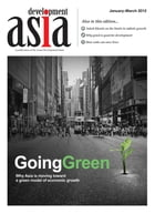 Development Asia—Going Green: January–March 2012 by Asian Development Bank