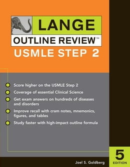 Book Lange Outline Review: USMLE Step 2, Fifth Edition by Goldberg, Joel