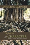 The Roots of Character c42fba7c-a9f4-4349-aacb-5e9a3267c627
