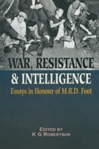 War Resistance and Intelligence by Dr K G  Robertson