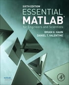 Essential MATLAB for Engineers and Scientists