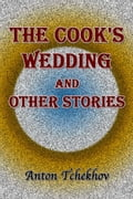 The Cook's Wedding and Other Stories 771e6555-2956-42fc-b7b5-9ae95629596d