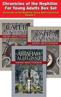 Chronicles of the Nephilim For Young Adults - Box Set: Books 4-6 – Abraham, Joshua, Caleb…