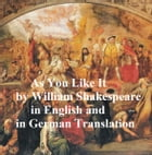 As You Like It/ Wie Es Euch Gefallt, Bilingual edition (English with line numbers and German translation) by William Shakespeare