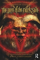 The Lure of the Dark Side: Satan and Western Demonology in Popular Culture