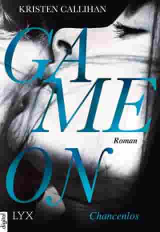 Game on - Chancenlos by Kristen Callihan