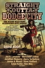 Straight Outta Dodge City Cover Image