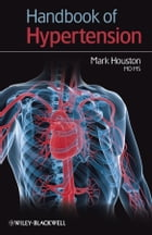 Handbook of Hypertension by Mark Houston