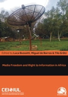 Media Freedom and Right to Information in Africa by Luca Bussotti