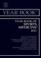 Year Book of Sports Medicine 2011 - E-Book by Roy J Shephard, MD, PhD, DPE