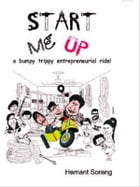 Start Me Up by Hemant  Soreng