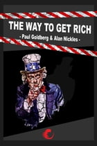 The Way To Get Rich by Paul Goldberg