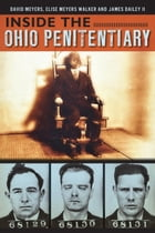 Inside the Ohio Penitentiary by David Meyers