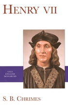 Henry VII by S.B. Chrimes