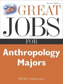 Book Great Jobs for Anthropology Majors by Camenson, Blythe