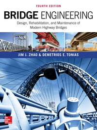 Bridge Engineering: Design, Rehabilitation, and Maintenance of Modern Highway Bridges, Fourth…
