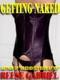 Getting Naked: A Tale of Erotic Submission eb0e99d2-1eab-4225-90a2-2dc2e07cc3c5