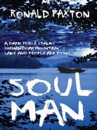 Soul Man by Ronald Paxton