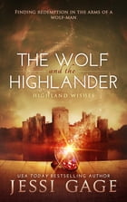 The Wolf and the Highlander by Jessi Gage