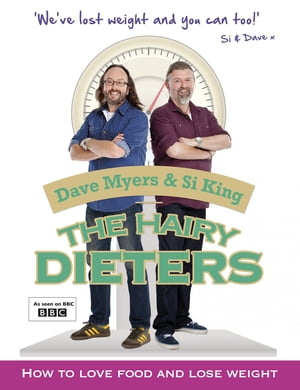 The Hairy Dieters How to Love Food and Lose Weight
