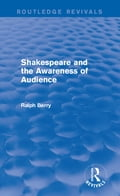 Shakespeare and the Awareness of Audience 6e885bf4-5e7a-4e2e-a114-2db5df6b2307