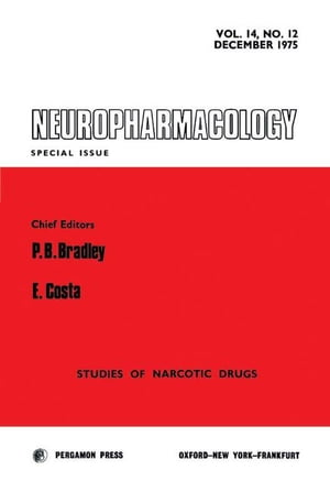 Neuropharmacology: Studies of Narcotic Drugs