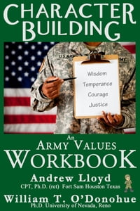Character Building: An Army Values Workbook