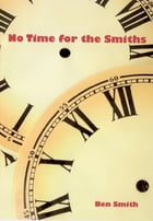 No Time For The Smiths