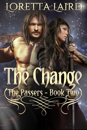 The Change by Loretta Laird