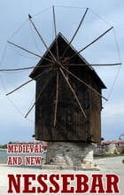 Medieval and new Nessebar by K. Wolf