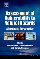 Assessment of Vulnerability to Natural Hazards: A European Perspective by Jörn Birkmann