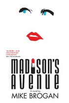 Madison's Avenue by Mike Brogan