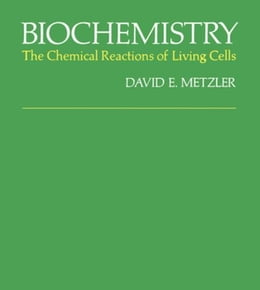 Book Biochemistry: The Chemical Reactions Of Living Cells by Metzler, David