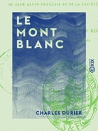 Le Mont Blanc by Charles Durier