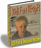 120 EASY & FUN KIDS RECIPES by Jon Sommers