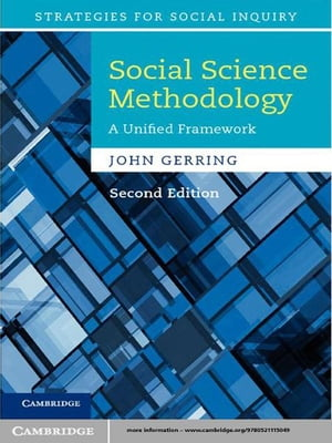 Social Science Methodology A Unified Framework