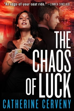 Book The Chaos of Luck: A Science Fiction Romance by Catherine Cerveny