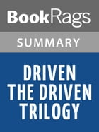 Driven (The Driven Trilogy) by K. Bromberg l Summary & Study Guide by BookRags