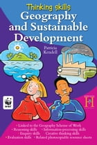 Thinking Skills - Geography and Sustainable Development by Patricia Kendell