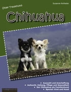 Unser Traumhund: Chihuahua by Susanne Rohleder