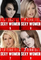 Beautiful Sexy Women Collected Edition 2 - Volumes 5 to 8 - A sexy photo book by Angela Railsden
