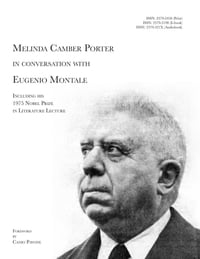 Melinda Camber Porter In Conversation With Eugenio Montale: Milan, Italy 1976
