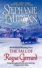The Fall of Rogue Gerrard: A Novella from It Happened One Night: A Novella from It Happened One Night by Stephanie Laurens