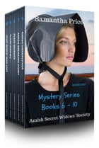 Amish Mysteries Boxed Set Books 6- 10: Amish Secret Widows' Society series by Samantha Price