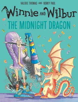 Book Winnie and Wilbur: The Midnight Dragon by Valerie Thomas