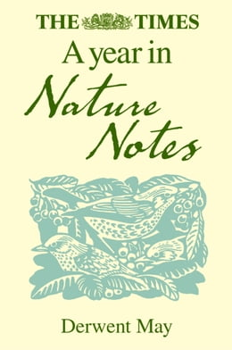Book The Times A Year in Nature Notes by Derwent May