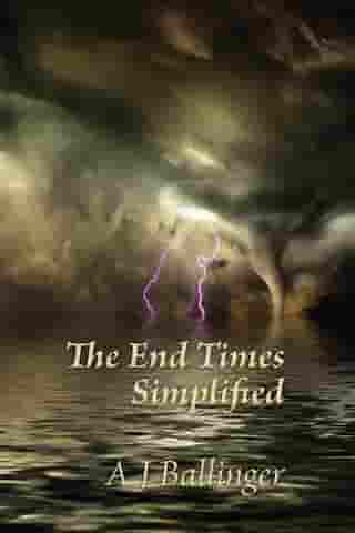 The End Times Simplified