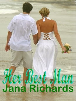 Book Her Best Man by Jana Richards