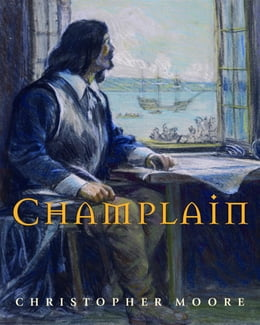 Book Champlain by Christopher Moore