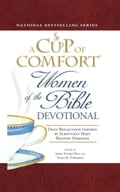 A Cup of Comfort Women of the Bible Devotional 1af5dcf1-4011-4b9b-a7f9-b7db3680a2ca